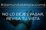 Dia-Mundial-Glaucoma_IOM_Post